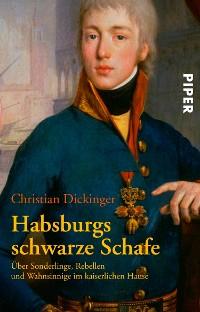 Cover Habsburgs schwarze Schafe