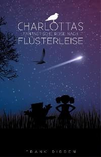 Cover Charlottas fantastische Reise nach Flüsterleise