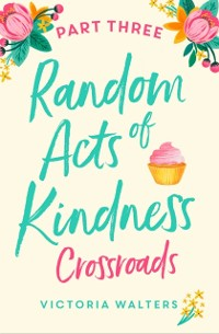 Cover Random Acts of Kindness - Part 3