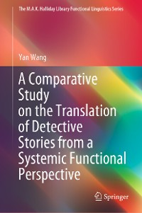 Cover A Comparative Study on the Translation of Detective Stories from a Systemic Functional Perspective