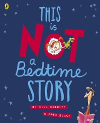 Cover This Is Not A Bedtime Story