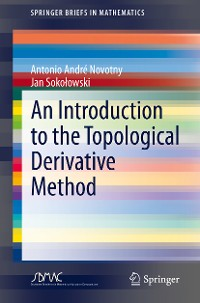 Cover An Introduction to the Topological Derivative Method