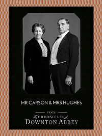 Cover Mr Carson and Mrs Hughes (Downton Abbey Shorts, Book 7)