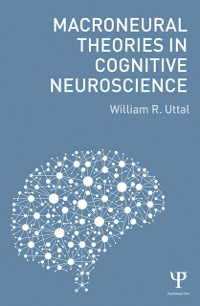 Cover Macroneural Theories in Cognitive Neuroscience