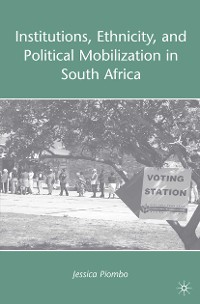 Cover Institutions, Ethnicity, and Political Mobilization in South Africa
