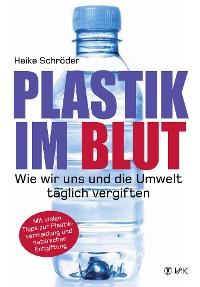 Cover Plastik im Blut