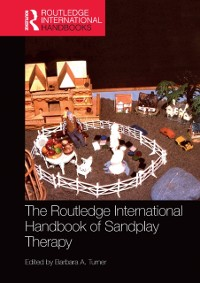Cover Routledge International Handbook of Sandplay Therapy