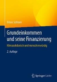 Cover Grundeinkommen und seine Finanzierung