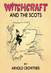 Cover Witchcraft and the Scots
