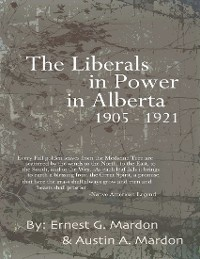 Cover The Liberals In Power In Alberta 1905-1921