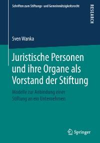 Cover Juristische Personen und ihre Organe als Vorstand der Stiftung