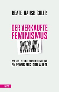 Cover Der verkaufte Feminismus