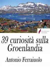 Cover 39 curiosità sulla Groenlandia