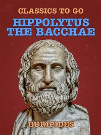Cover Hippolytus, The Bacchae
