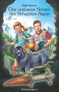 Cover Der verlorene Schatz der Schweizer Alpen