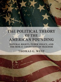 Cover The Political Theory of the American Founding