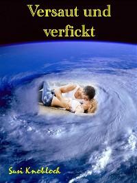 Cover Versaut und verfickt