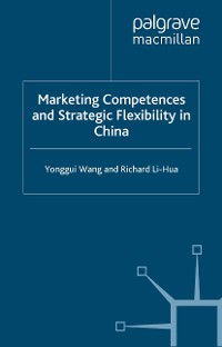 Cover Marketing Competences and Strategic Flexibility in China