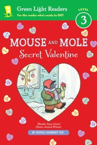 Cover Mouse and Mole: Secret Valentine