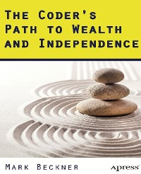 Cover The Coder's Path to Wealth and Independence