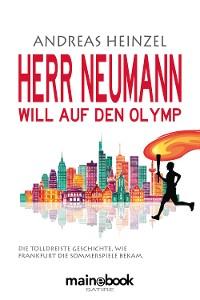 Cover Herr Neumann will auf den Olymp