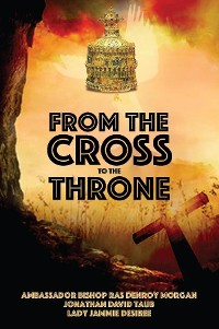 Cover From the Cross to the Throne