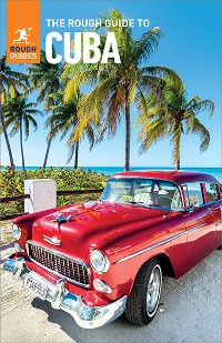 Cover The Rough Guide to Cuba (Travel Guide eBook)