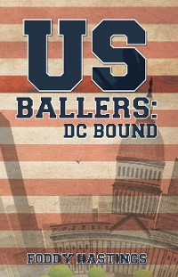 Cover US Ballers: DC Bound