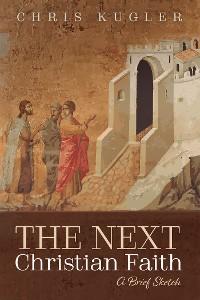Cover The Next Christian Faith