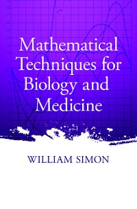 Cover Mathematical Techniques for Biology and Medicine