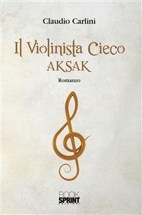 Cover Il violinista cieco - Aksak