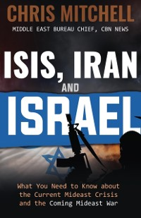 Cover ISIS, Iran and Israel