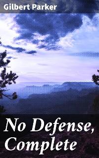 Cover No Defense, Complete