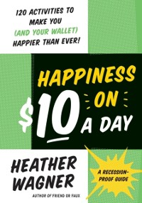 Cover Happiness on $10 a Day