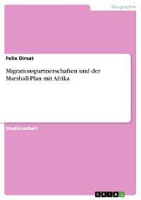 Cover Migrationspartnerschaften und der Marshall-Plan mit Afrika