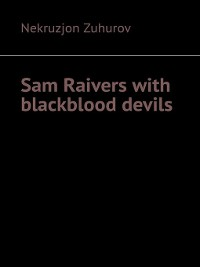 Cover Sam Raivers with blackblood devils