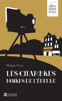 Cover Les Chambres noires de l'Epeule