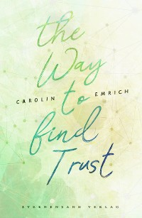 Cover The way to find trust: Lara & Ben