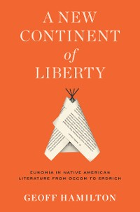Cover A New Continent of Liberty