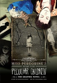 Cover Miss Peregrine's Home For Peculiar Children: The Graphic Novel