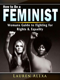 Cover How to Be a Feminist