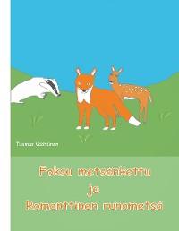 Cover Foksu metsänkettu ja Romanttinen runometsä