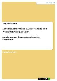 Cover Datenschutzkonforme Ausgestaltung von Whistleblowing-Hotlines