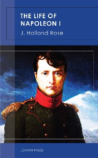 Cover The Life of Napoleon I