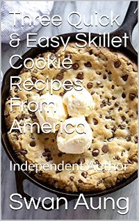 Cover Three Quick & Easy Skillet Cookie Recipes From America
