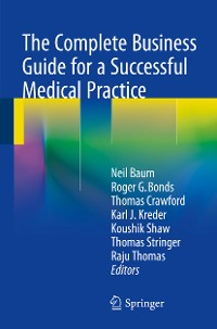 Cover The Complete Business Guide for a Successful Medical Practice