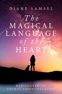 Cover The Magical Language of the Heart