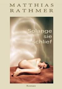 Cover Solange sie schlief
