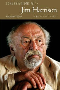 Cover Conversations with Jim Harrison, Revised and Updated