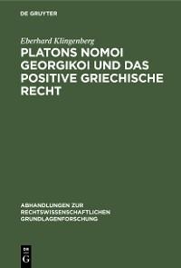 Cover Platons Nomoi georgikoi und das positive griechische Recht